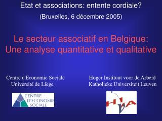 Etat et associations: entente cordiale? (Bruxelles, 6 décembre 2005)