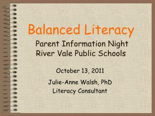 Balanced Literacy Parent Information Night River Vale Public Schools