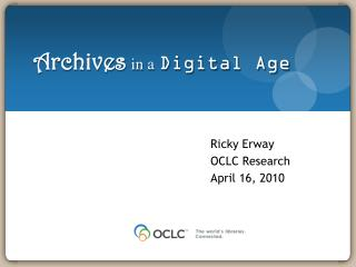 Archives in a Digital Age