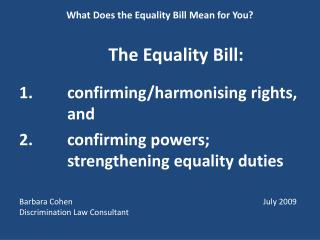 What Does the Equality Bill Mean for You? The Equality Bill: