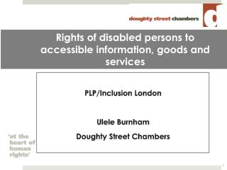 Rights of disabled persons to accessible information, goods and services