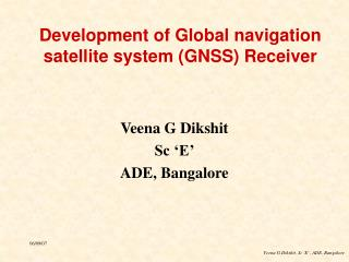 Development of Global navigation satellite system (GNSS) Receiver