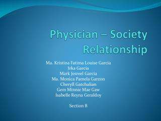 Physician  – Society Relationship