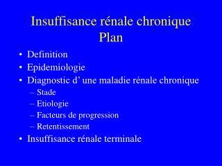 Insuffisance rénale chronique Plan