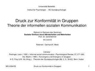 Druck zur Konformität in Gruppen Theorie der informellen sozialen Kommunikation