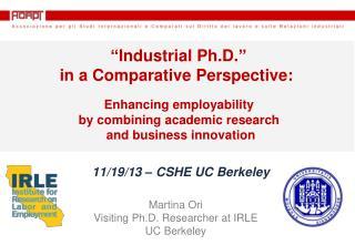 Martina  Ori Visiting Ph.D. Researcher at IRLE  UC Berkeley