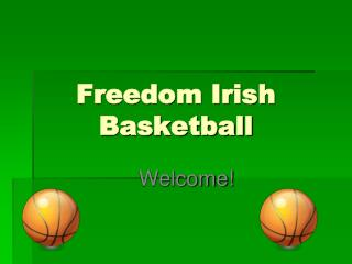 Freedom Irish Basketball