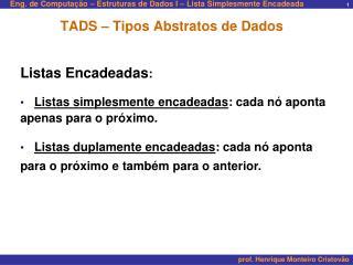 TADS � Tipos Abstratos de Dados