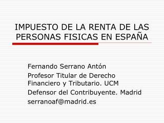 IMPUESTO DE LA RENTA DE LAS PERSONAS FISICAS EN ESPAÑA
