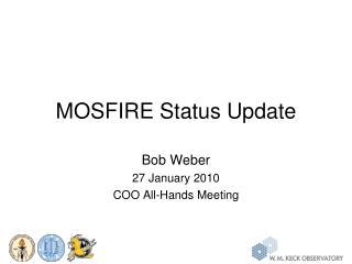 MOSFIRE Status Update