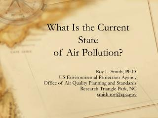 What Is the Current State of Air Pollution?