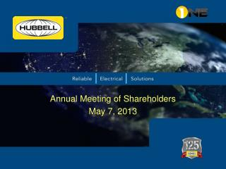 Annual Meeting of Shareholders May 7, 2013