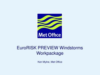 EuroRISK PREVIEW Windstorms Workpackage