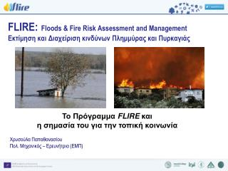 FLIRE: Floods & Fire Risk Assessment and Management