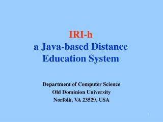 IRI-h a Java-based Distance Education System