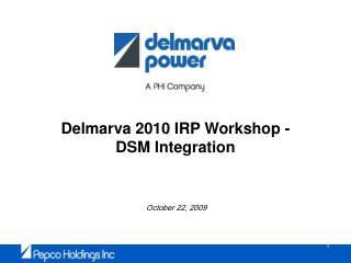 Delmarva 2010 IRP Workshop - DSM Integration