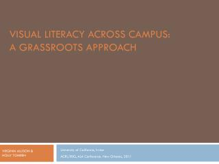 VISUAL LITERACY ACROSS CAMPUS:  A GRASSROOTS APPROACH