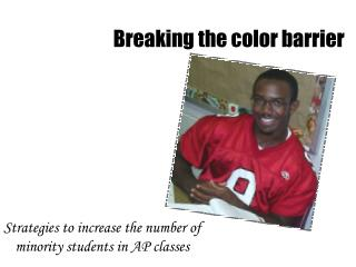 Strategies to increase the number of minority students in AP classes