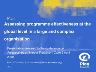 Assessing programme effectiveness at the global level in a large and complex organisation