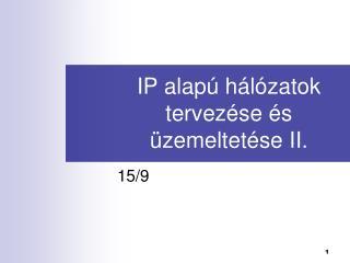 IP alap  h l zatok tervez se  s  zemeltet se II.