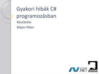 Gyakori hibák C# programozásban