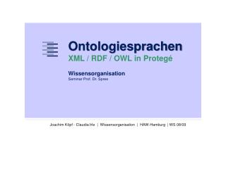 Ontologiesprachen XML / RDF / OWL in Protegé