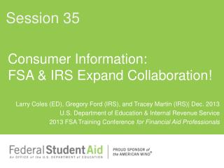 Consumer Information:  FSA & IRS Expand Collaboration!