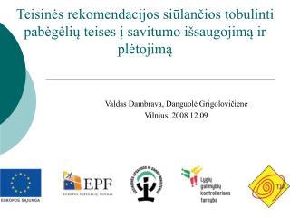 Teisinės rekomendacijos siūlančios tobulinti pabėgėlių teises į savitumo išsaugojimą ir plėtojimą