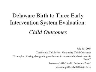 Delaware Birth to Three Early Intervention System Evaluation: Child Outcomes