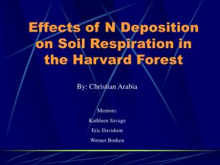 Effects of N Deposition on Soil Respiration in the Harvard Forest
