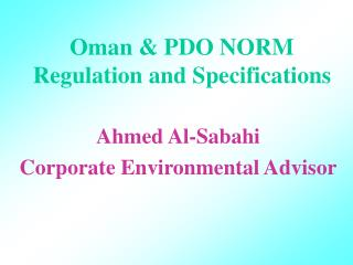 Oman & PDO NORM Regulation and Specifications