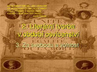 2. Literární tvorba  v období osvícenství