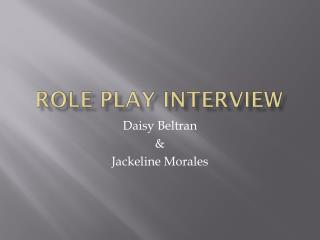 Role play intervie w