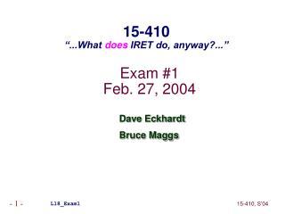 Exam #1 Feb. 27, 2004