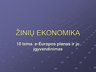 ŽINIŲ EKONOMIKA