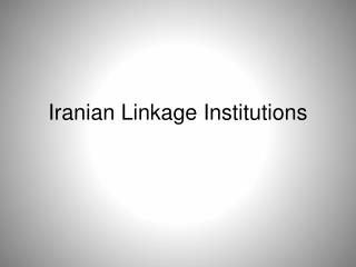 Iranian Linkage Institutions