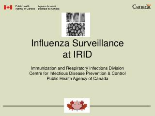 Influenza Surveillance at IRID
