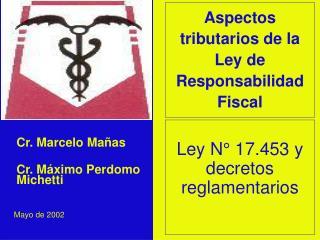 Ley N� 17.453 y decretos reglamentarios