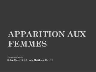 Apparition aux femmes