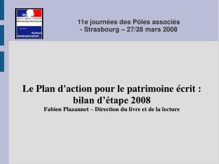 11e journées des Pôles associés  - Strasbourg – 27/28 mars 2008