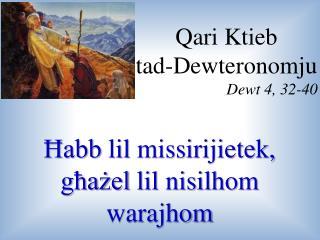 Qari  Ktieb tad- Dewteronomju Dewt  4, 32-40