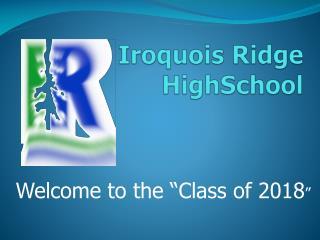 Iroquois Ridge  HighSchool