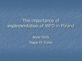 The importance of implementation of WFD in Poland