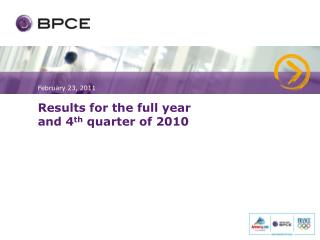 Results for the full year  and 4 th  quarter of 2010