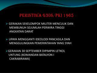 PERISTIWA G30S/PKI 1965
