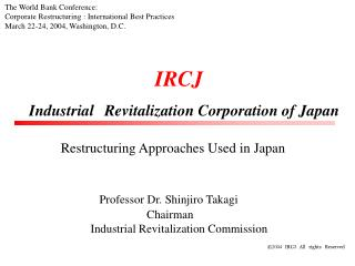IRCJ Industrial Revitalization Corporation of Japan