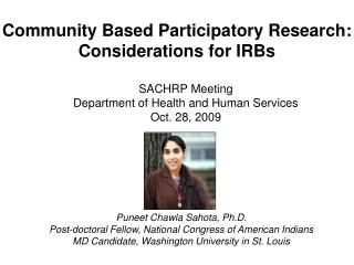 Community Based Participatory Research:  Considerations for IRBs