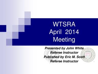 WTSRA  April  2014 Meeting