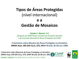 Tipos de  reas Protegidas  n vel internacional e a  Gest o de Mosaicos