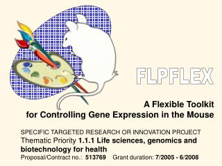 A Flexible Toolkit  for Controlling Gene Expression in the Mouse